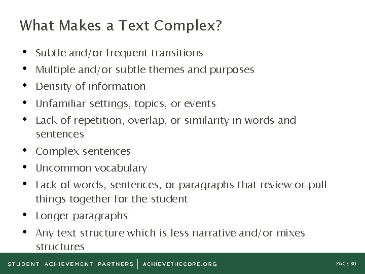 What Makes a Text Complex? • • • Subtle and/or frequent transitions • •