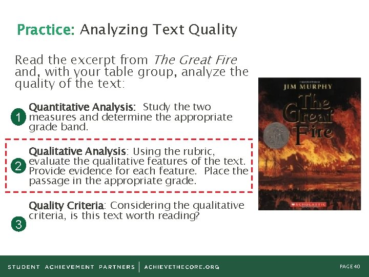 Practice: Analyzing Text Quality Read the excerpt from The Great Fire and, with your