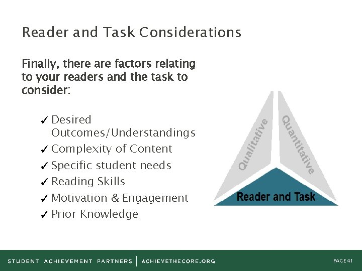 Reader and Task Considerations Finally, there are factors relating to your readers and the