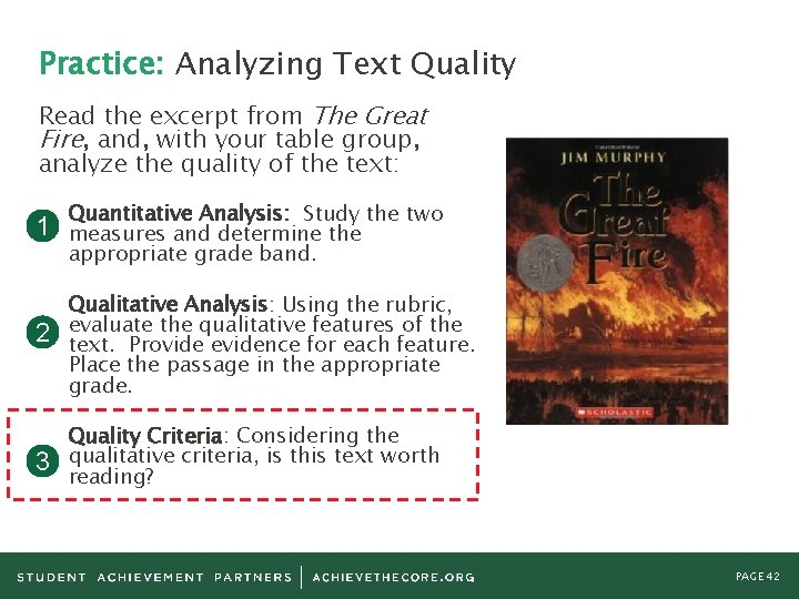 Practice: Analyzing Text Quality Read the excerpt from The Great Fire, and, with your