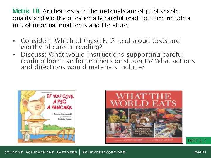 Metric 1 B: Anchor texts in the materials are of publishable quality and worthy