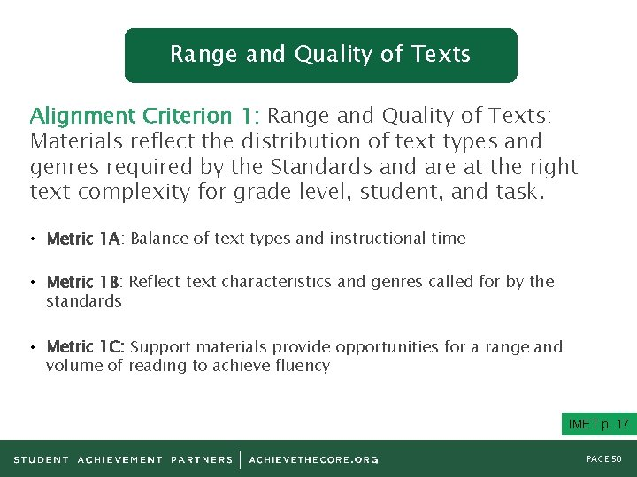 Range and Quality of Texts Alignment Criterion 1: Range and Quality of Texts: Materials