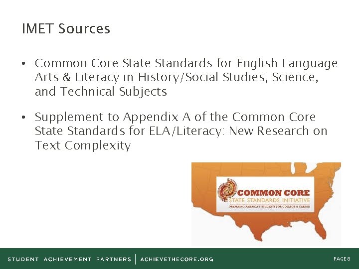 IMET Sources • Common Core State Standards for English Language Arts & Literacy in