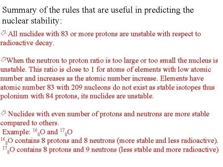 Summary of the rules that are useful in predicting the nuclear stability: All nuclides