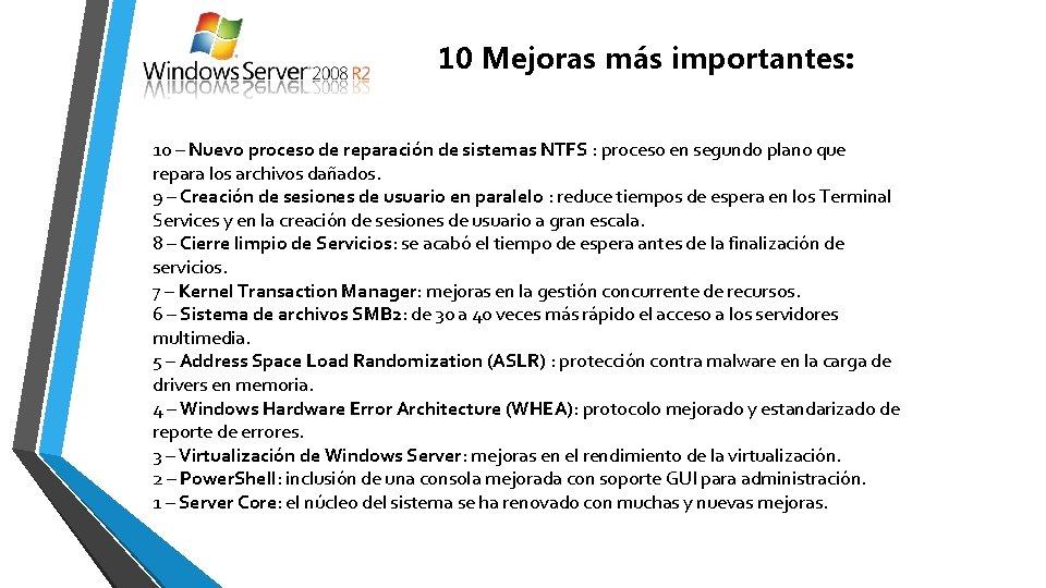10 Mejoras más importantes: 10 – Nuevo proceso de reparación de sistemas NTFS :