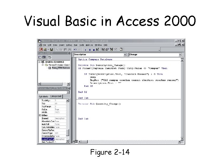 Visual Basic in Access 2000 Page 34 Figure 2 -14