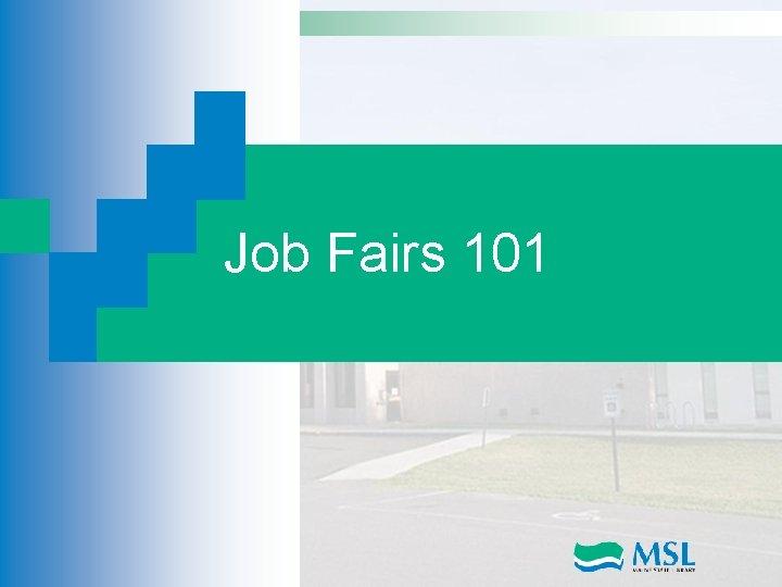 Job Fairs 101