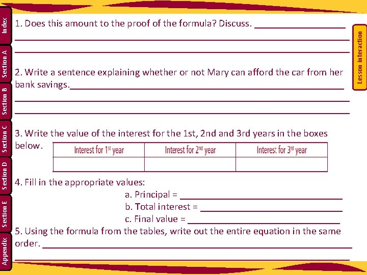 Section E Appendix 4. Fill in the appropriate values: a. Principal = ________________ b.