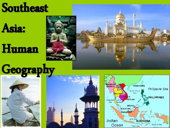 Southeast Asia: Human Geography