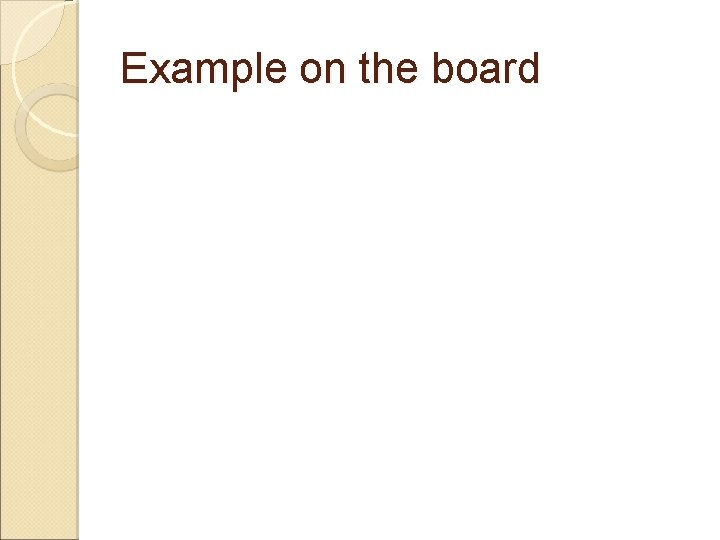 Example on the board