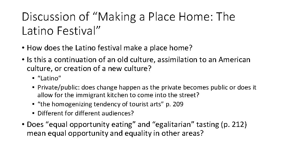 """Discussion of """"Making a Place Home: The Latino Festival"""" • How does the Latino"""