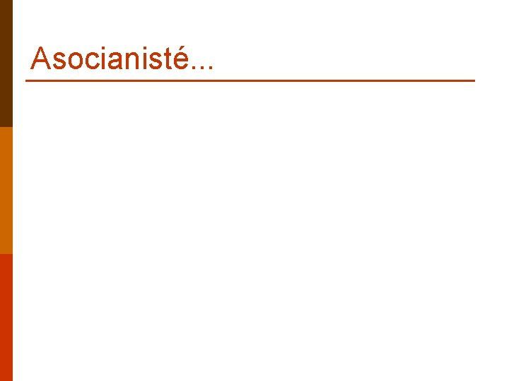 Asocianisté. . .