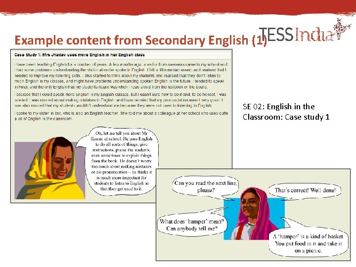 Example content from Secondary English (1) SE 02: English in the Classroom: Case study