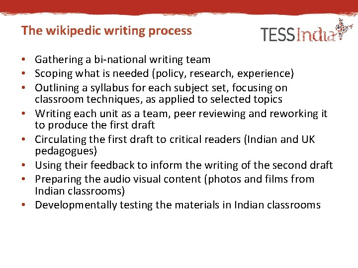The wikipedic writing process • Gathering a bi-national writing team • Scoping what is