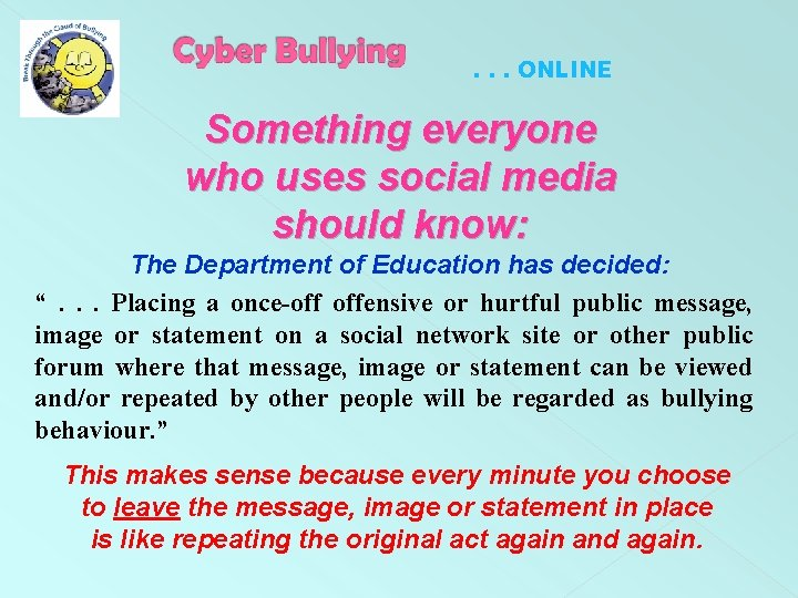 . . . ONLINE Something everyone who uses social media should know: The Department