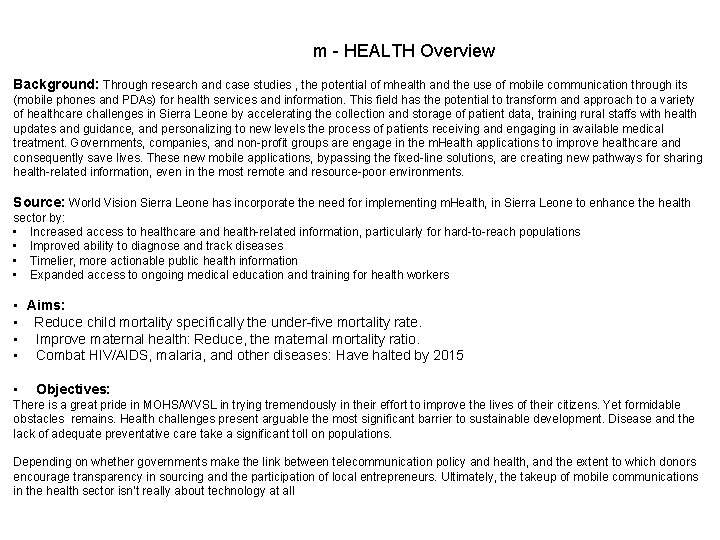 m - HEALTH Overview Background: Through research and case studies , the potential of