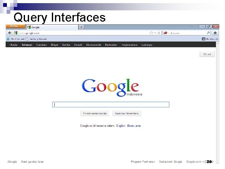 Query Interfaces 20
