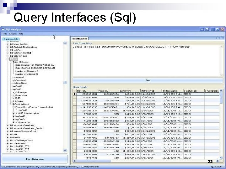 Query Interfaces (Sql) 22
