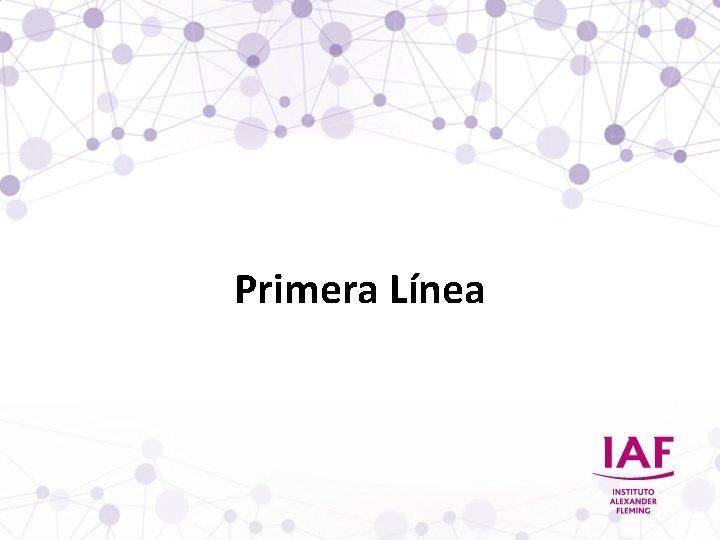 Primera Línea