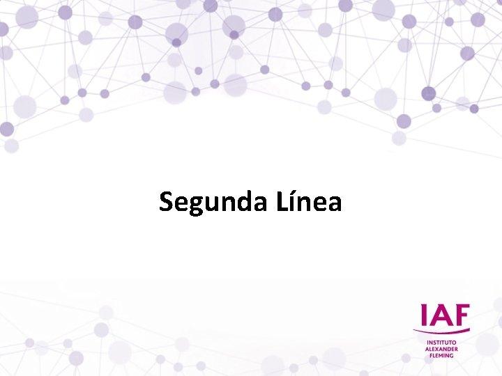 Segunda Línea