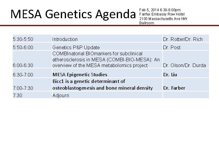 MESA Genetics Agenda Feb 5, 2014 6: 30 -8: 00 pm Fairfax Embassy Row