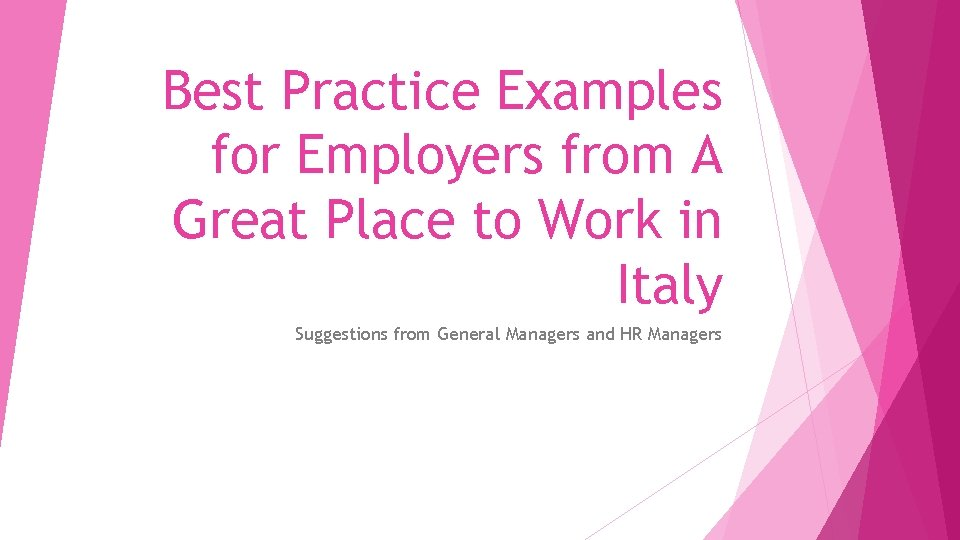 Best Practice Examples for Employers from A Great Place to Work in Italy Suggestions