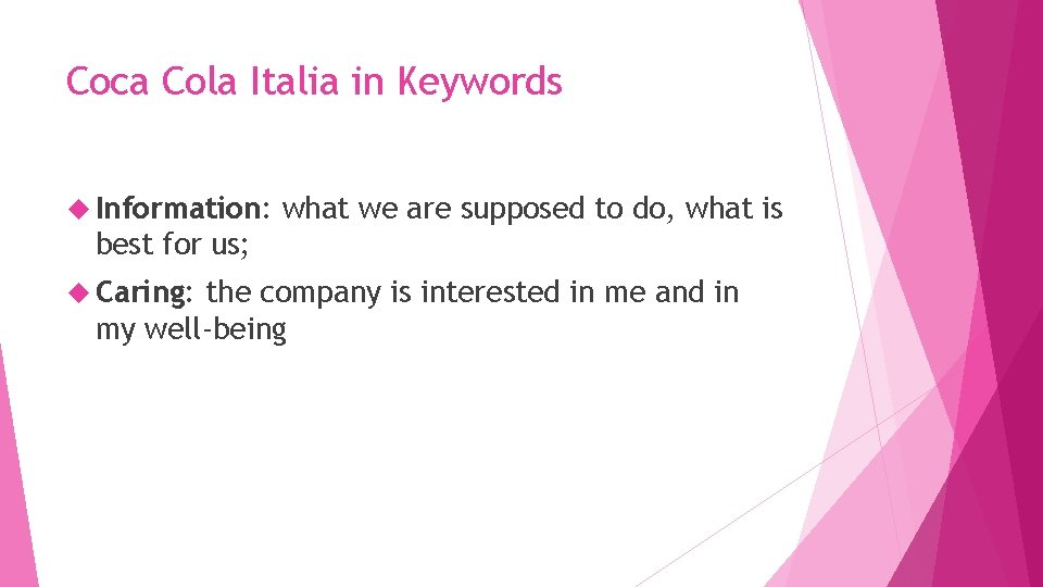 Coca Cola Italia in Keywords Information: what we are supposed to do, what is