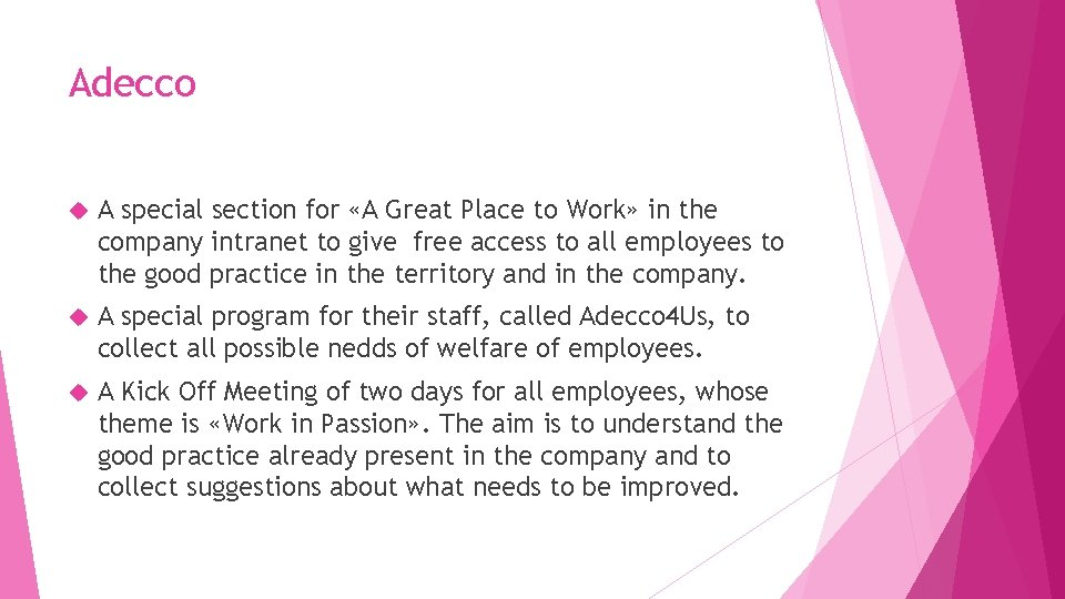 Adecco A special section for «A Great Place to Work» in the company intranet