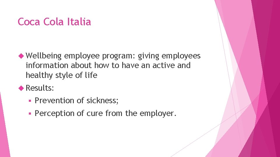 Coca Cola Italia Wellbeing employee program: giving employees information about how to have an