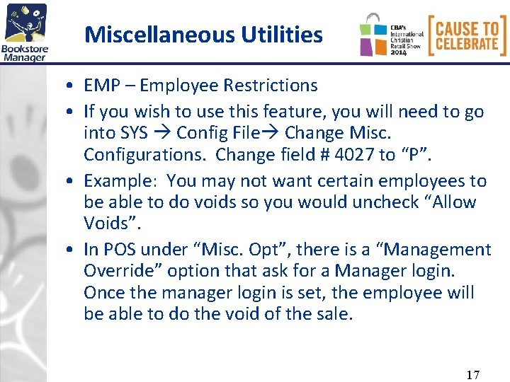 Miscellaneous Utilities • EMP – Employee Restrictions • If you wish to use this