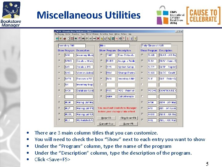 Miscellaneous Utilities • • • There are 3 main column titles that you can