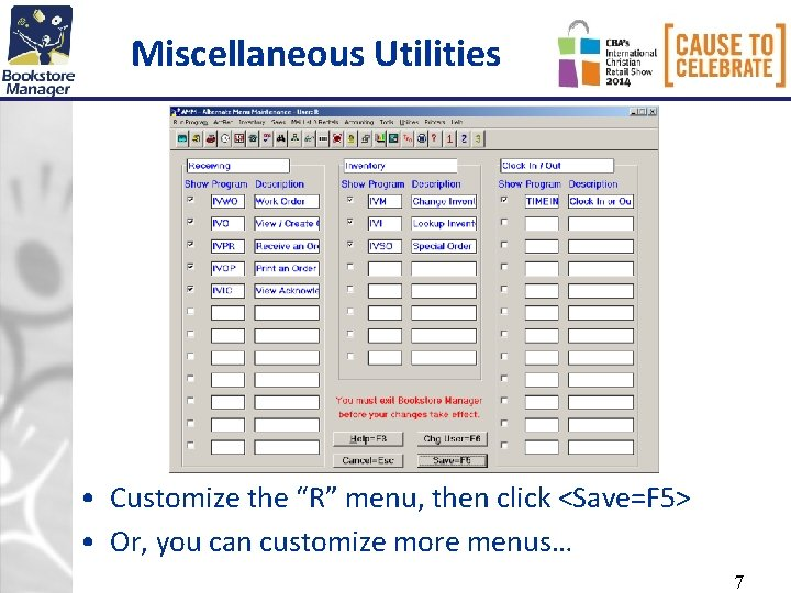 """Miscellaneous Utilities • Customize the """"R"""" menu, then click <Save=F 5> • Or, you"""