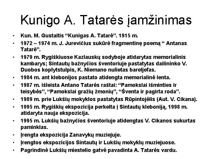 """Kunigo A. Tatarės įamžinimas • • • Kun. M. Gustaitis """"Kunigas A. Tatarė"""". 1915"""