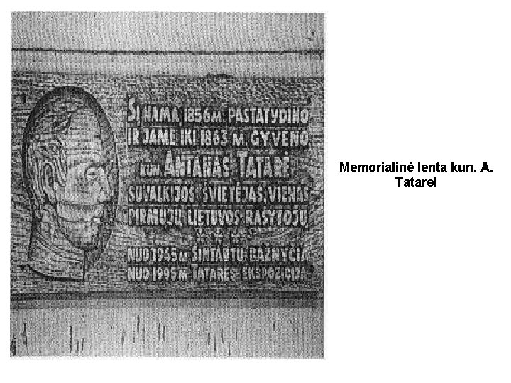 Memorialinė lenta kun. A. Tatarei