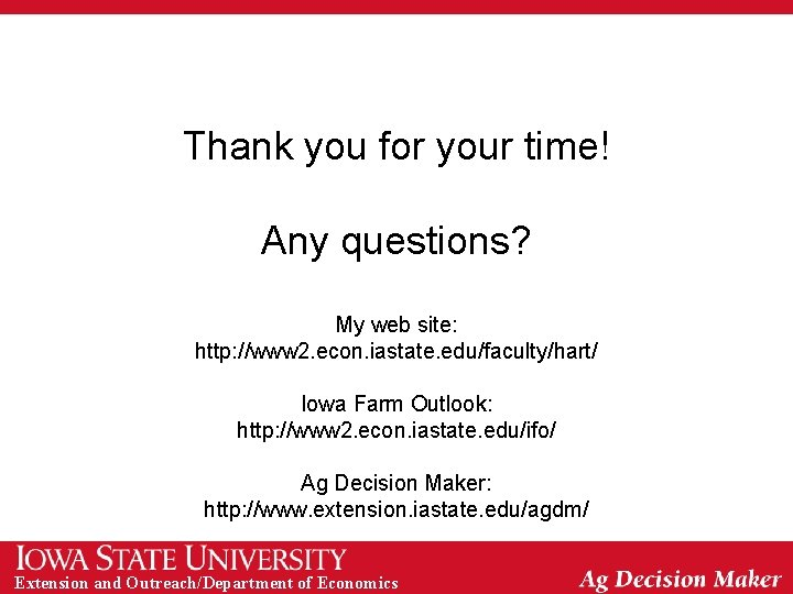 Thank you for your time! Any questions? My web site: http: //www 2. econ.