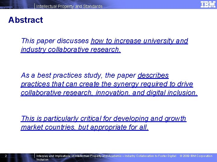 Intellectual Property and Standards Abstract This paper discusses how to increase university and industry