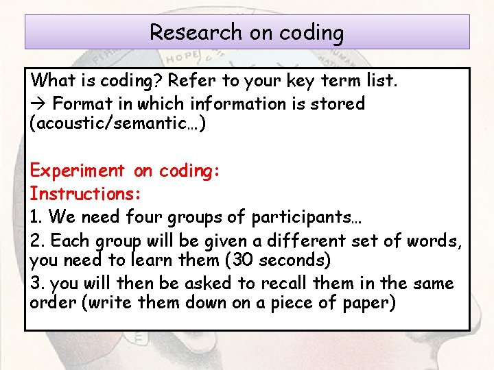 Research on coding What is coding? Refer to your key term list. Format in