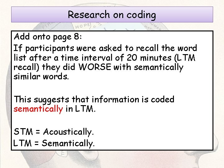 Research on coding Add onto page 8: If participants were asked to recall the