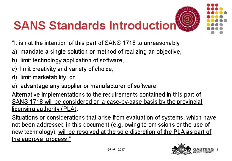 """SANS Standards Introduction """"It is not the intention of this part of SANS 1718"""