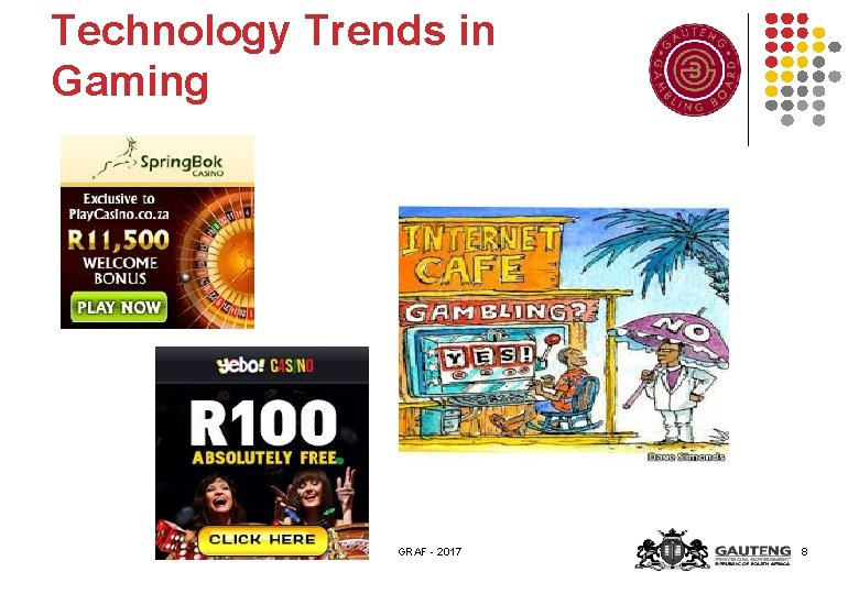 Technology Trends in Gaming GRAF - 2017 8