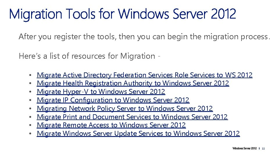 After you register the tools, then you can begin the migration process. Here's a