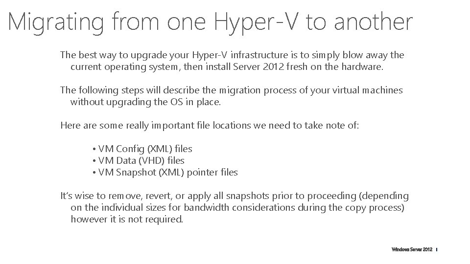 Migrating from one Hyper-V to another The best way to upgrade your Hyper-V infrastructure
