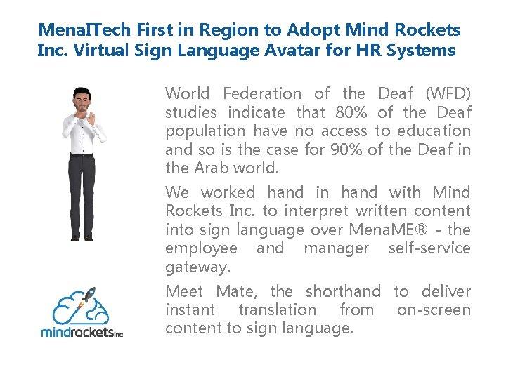 Mena. ITech First in Region to Adopt Mind Rockets Inc. Virtual Sign Language Avatar