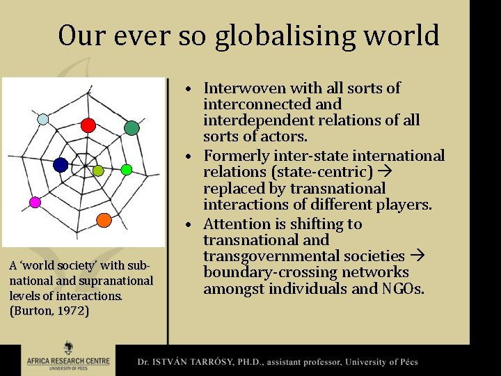 Our ever so globalising world A 'world society' with subnational and supranational levels of