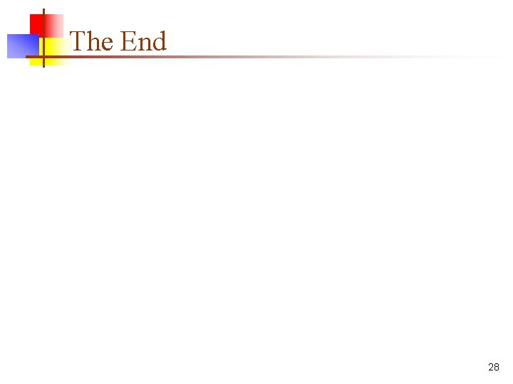 The End 28