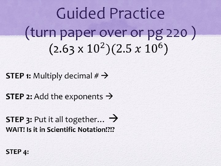 Guided Practice (turn paper over or pg 220 )