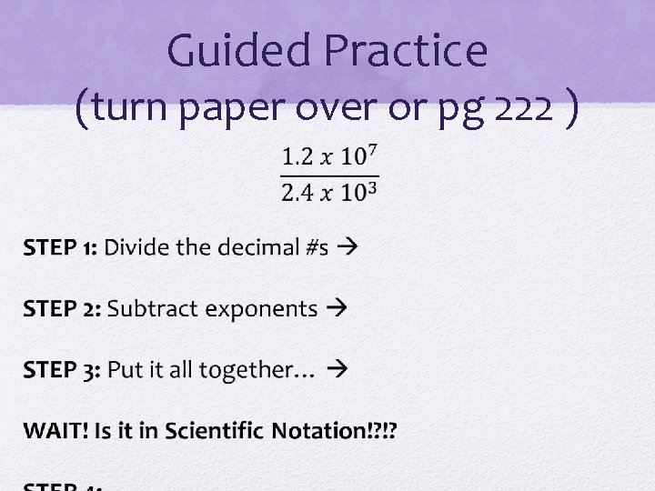 Guided Practice (turn paper over or pg 222 )