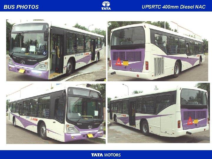 BUS PHOTOS UPSRTC 400 mm Diesel NAC