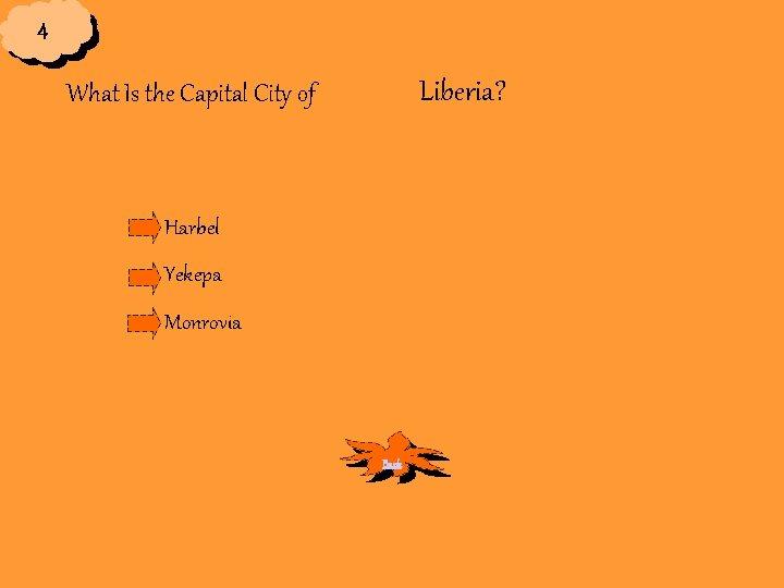 4 Liberia? What Is the Capital City of Harbel Yekepa Monrovia Back