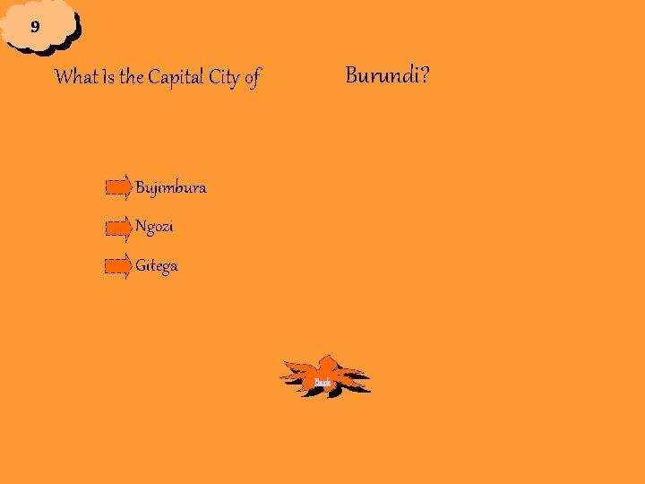 9 Burundi? What Is the Capital City of Bujimbura Ngozi Gitega Back